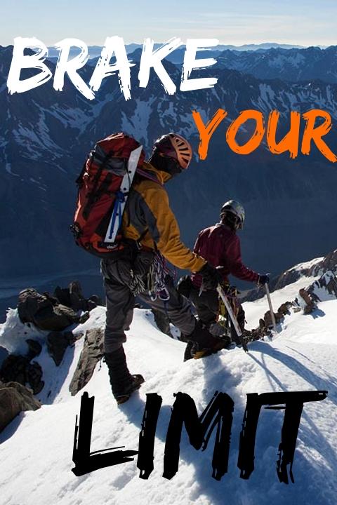 Brake your limit